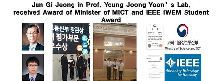 Jun Gi Jeong in Prof. Young Joong Yoon's Lab. received Award of Minister of MICT and IEEE iWEM Student Award
